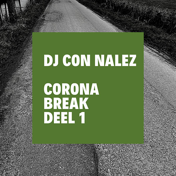 Corona Break Mix Dj Con Nalez
