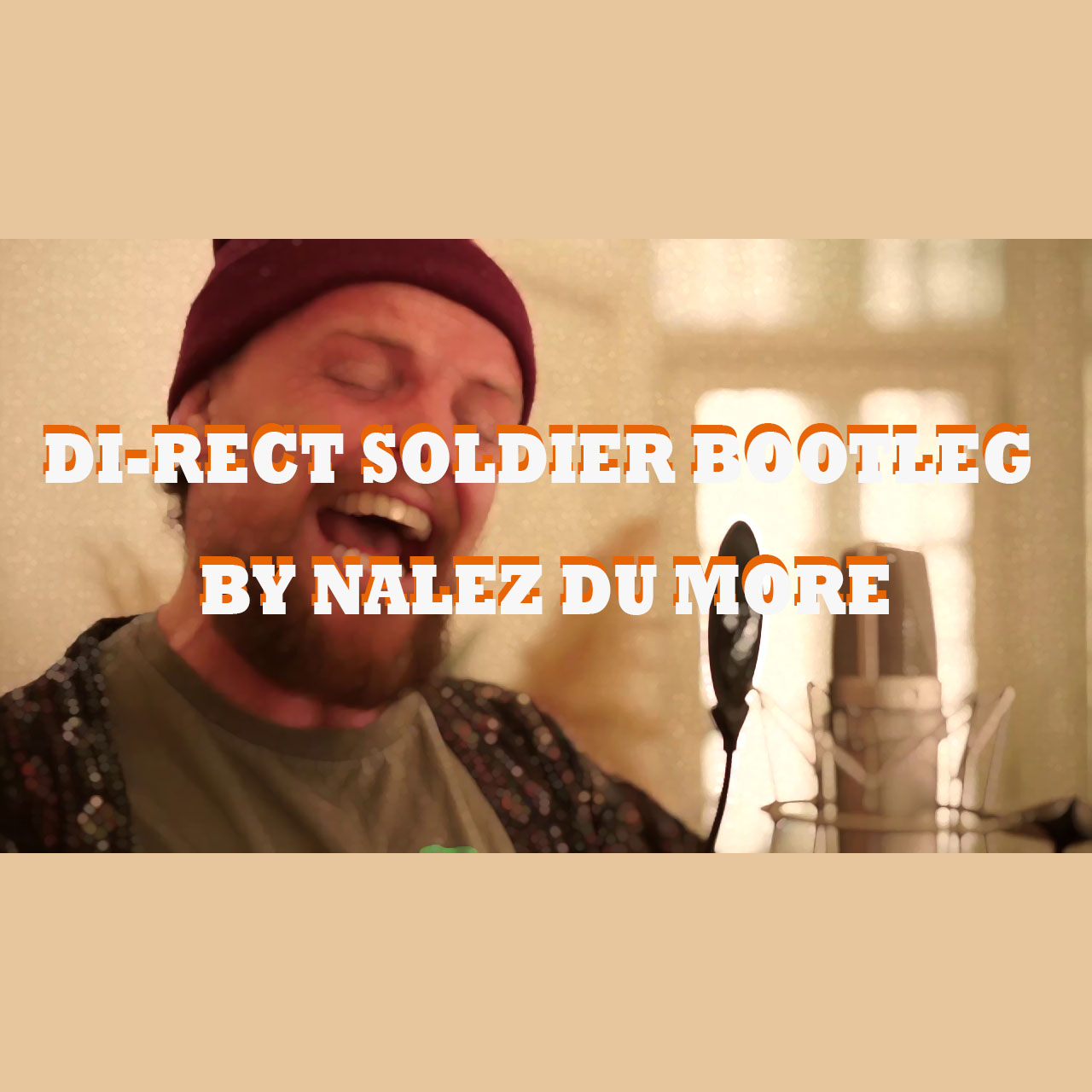 Di rect Soldier on Bootleg (faster)